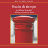 Buzon de Tiempo (Mailbox of Time (Texto Completo)) (Unabridged) Audiobook, by Mario Benedetti