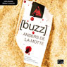 Buzz (Unabridged) Audiobook, by Anders de la Motte