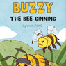 Buzzy the Bee-ginning (Unabridged) Audiobook, by Daniel Tucker