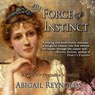 By Force of Instinct: A Pride & Prejudice Variation (Unabridged) Audiobook, by Abigail Reynolds