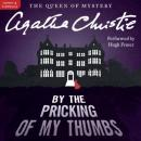 By the Pricking of My Thumbs: A Tommy and Tuppence Mystery (Unabridged), by Agatha Christie