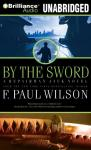 By the Sword: Repairman Jack #12 (Unabridged) Audiobook, by F. Paul Wilson