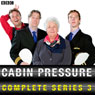 Cabin Pressure: The Complete Series 3 Audiobook, by John Finnemore
