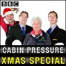 Cabin Pressure: Molokai (Christmas Special 2010) (Unabridged), by John Finnemore