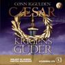 Caesar - Krigens guder (Caesar - War Gods) (Unabridged), by Conn Iggulden