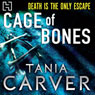 Cage of Bones (Unabridged) Audiobook, by Tania Carver