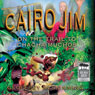 Cairo Jim: On the Trail to Cha Cha Muchos (Unabridged) Audiobook, by Geoffrey McSkimming