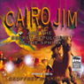 Cairo Jim and the Secret Sepulchre of the Sphinx (Unabridged) Audiobook, by Geoffrey McSkimming