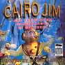 Cairo Jim and the Sunken Sarcophagus of Sekheret (Unabridged), by Geoffrey McSkimming