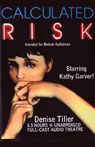 Calculated Risk (Unabridged) Audiobook, by Denise Tiller