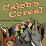Calebs Cereal, by Christine Gilliam Hornback