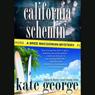 California Schemin (Unabridged) Audiobook, by Kate George