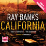 California (Unabridged) Audiobook, by Ray Banks