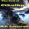 The Call of Cthulhu (Unabridged) Audiobook, by H. P. Lovecraft