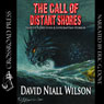 The Call of Distant Shores (Unabridged) Audiobook, by David Niall Wilson