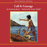 Call it Courage (Unabridged) Audiobook, by Armstrong Sperry