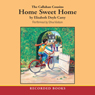 Callahan Cousins: Home Sweet Home (Unabridged) Audiobook, by Elizabeth Doyle Carey