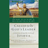 Called to be Gods Leader: Lessons from the Life of Joshua Audiobook, by Henry