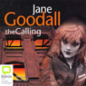The Calling (Unabridged) Audiobook, by Jane Goodall