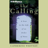 The Calling: A Year in the Life of an Order of Nuns Audiobook, by Catherine Whitney