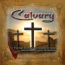 Calvary (Unabridged) Audiobook, by Solemn Appeal Ministries