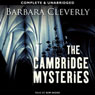 The Cambridge Mysteries (Unabridged) Audiobook, by Barbara Cleverly
