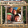 The Camp Waterlogg Chronicles 2: The Best of the Comedy-O-Rama Hour, Season Six Audiobook, by Joe Bevilacqua