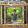 The Camp Waterlogg Chronicles 3: The Best of the Comedy-O-Rama Hour Season Seven, by Joe Bevilacqua