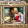 The Camp Waterlogg Chronicles 5: The Best of the Comedy-O-Rama Hour Season Nine Audiobook, by Joe Bevilacqua