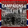 Campaigns of the Civil War, Volume 1: The Outbreak of Rebellion (Unabridged) Audiobook, by John G. Nicolay