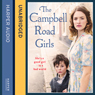 The Campbell Road Girls (Unabridged), by Kay Brellend