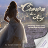 Cancerous Chaldee: Crown Her a King: Restoring Gods Glory to the Bride of Christ (Unabridged) Audiobook, by Susan Dewbrew