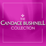 The Candace Bushnell Collection Audiobook, by Candace Bushnell