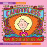 Candyfloss (Unabridged), by Jacqueline Wilson