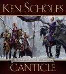 Canticle: The Psalms of Isaak, Book 2 (Unabridged), by Ken Scholes