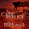 Cape Refuge: Cape Refuge Series #1 (Unabridged) Audiobook, by Terri Blackstock