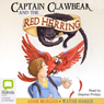 Captain Clawbeak and the Red Herring (Unabridged), by Anne Morgan