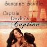 Captain Devlins Captive (Unabridged), by Susanne Saville