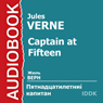 Captain at Fifteen (Unabridged) Audiobook, by Jules Verne