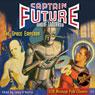 Captain Future (Unabridged) Audiobook, by Edmond Hamilton