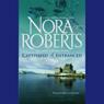 Captivated & Entranced (Unabridged) Audiobook, by Nora Roberts