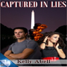 Captured in Lies (Unabridged) Audiobook, by Kelly Abell