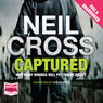 Captured (Unabridged) Audiobook, by Neil Cross