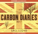 The Carbon Diaries 2017 (Unabridged) Audiobook, by Saci Lloyd