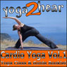 Cardio Yoga, Volume 1: A Vinyasa Yoga Class that Combines all the Benefits of Yoga with a Cardio Workout Audiobook, by Yoga 2 Hear