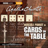 Cards on the Table (Dramatised) Audiobook, by Agatha Christie