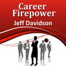 Career Firepower Audiobook, by Jeff Davidson