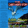 The Caretakers Story: A Grisly Tale of Supernatural Revenge! (Unabridged), by Edith Olivier