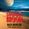 Caribbean Moon: A Manny Williams Thriller, Book 1 (Unabridged), by Rick Murcer