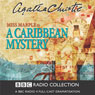 A Caribbean Mystery (Dramatised) Audiobook, by Agatha Christie